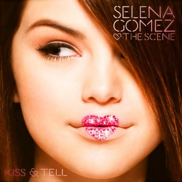 Selena Gomez Kiss and Tell cover